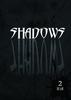 【R18】SHADOWS 2