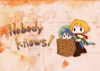 【ハイファンタジー】【豆本】Nobody knows!