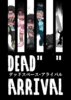 "DEAD""     "" ARRIVAL"