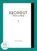 【ローファンタジー】【ライトノベル】DROPOUT -フカクニイタル- (1)