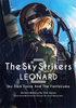 The Sky Strikers Season 2 -- LEONARD / Sky DarkForce And The Funtazma