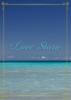 【恋愛】【現代】Love Story〜とある海の物語〜