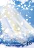 【純文学】【エンタメ】文系/理系アンソロジー「雪がとけたらなにになる?」WATER(理系編)